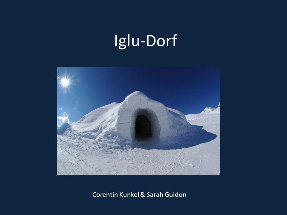 Iglu-Dorf Corentin Kunkel & Sarah Guidon