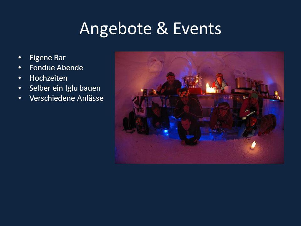 Angebote & Events Eigene Bar Fondue Abende Hochzeiten Selber ein Iglu bauen Verschiedene Anlässe