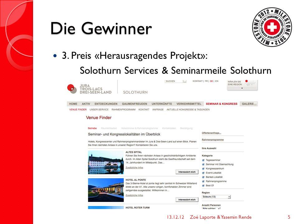 Die Gewinner 3. Preis «Herausragendes Projekt»: Solothurn Services & Seminarmeile Solothurn 13.12.12Zoé Laporte & Yasemin Rende5
