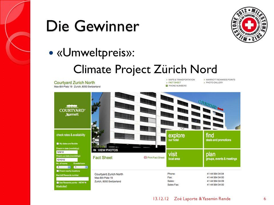 Die Gewinner «Umweltpreis»: Climate Project Zürich Nord 13.12.12Zoé Laporte & Yasemin Rende6