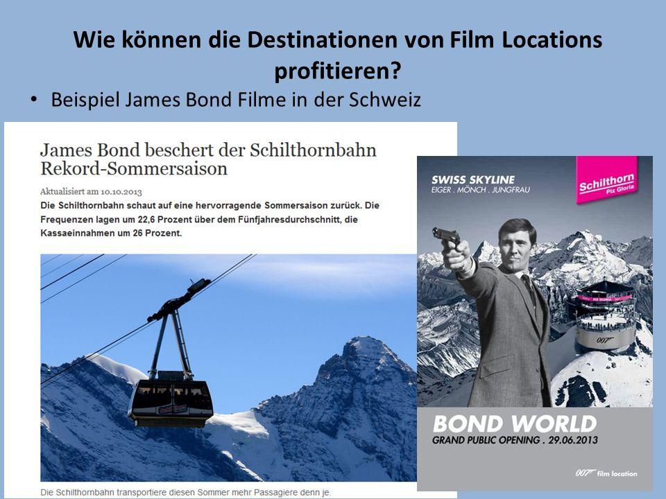 Wie können die Destinationen von Film Locations profitieren? Beispiel James Bond Filme in der Schweiz