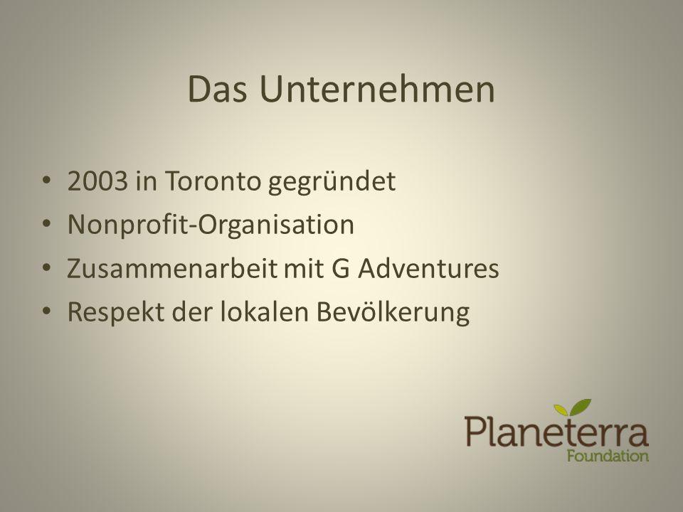 Das Unternehmen 2003 in Toronto gegründet Nonprofit-Organisation Zusammenarbeit mit G Adventures Respekt der lokalen Bevölkerung