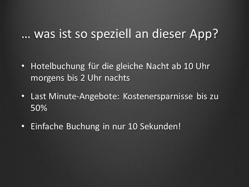 … was ist so speziell an dieser App.