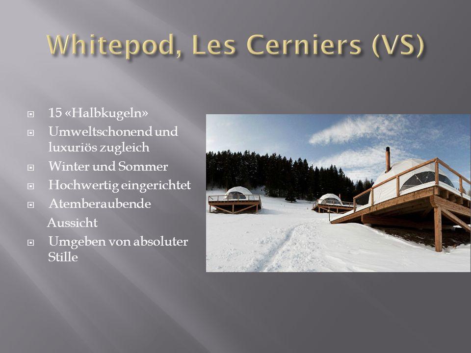 15 «Halbkugeln» Umweltschonend und luxuriös zugleich Winter und Sommer Hochwertig eingerichtet Atemberaubende Aussicht Umgeben von absoluter Stille