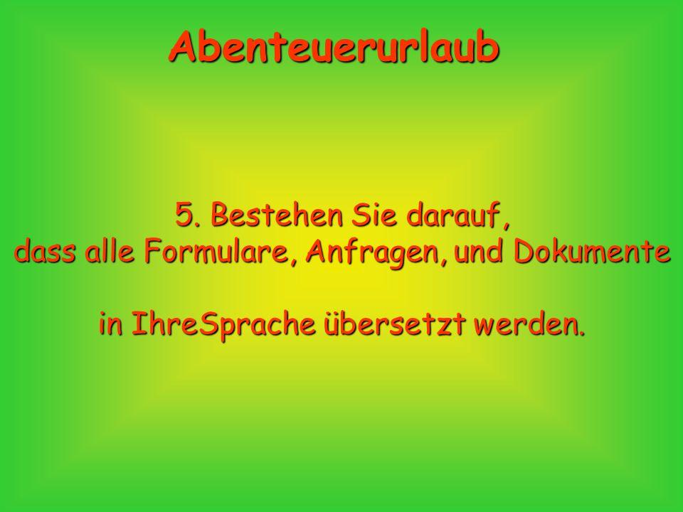 Abenteuerurlaub 4.