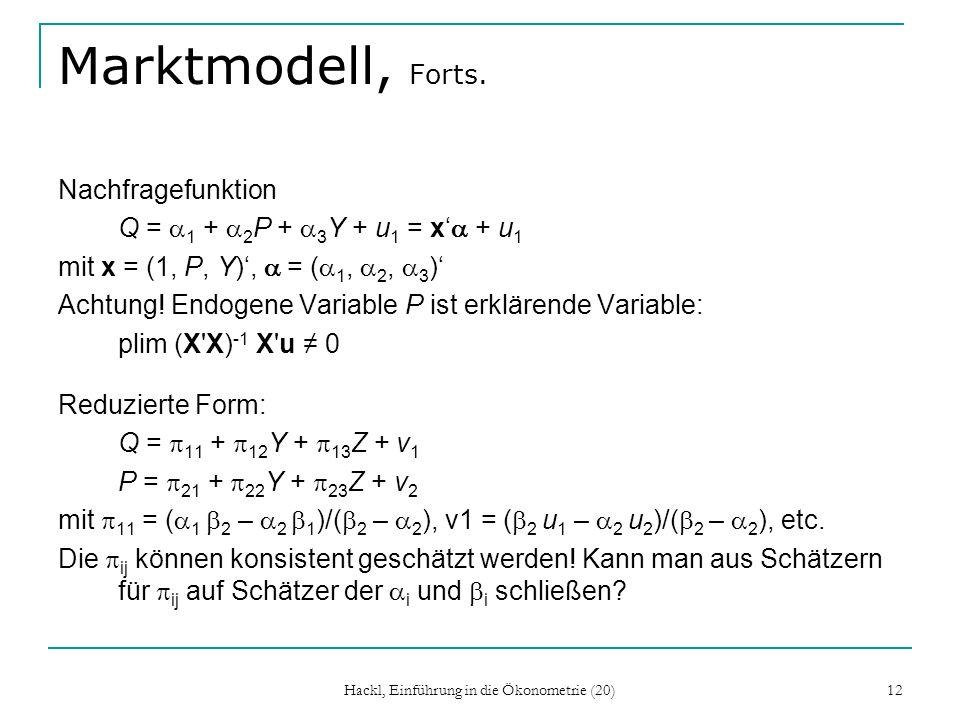 Hackl, Einführung in die Ökonometrie (20) 12 Marktmodell, Forts.