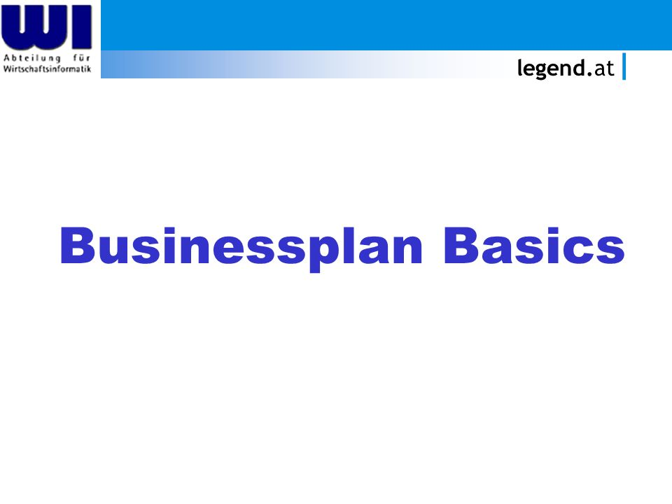legend.at Businessplan Basics