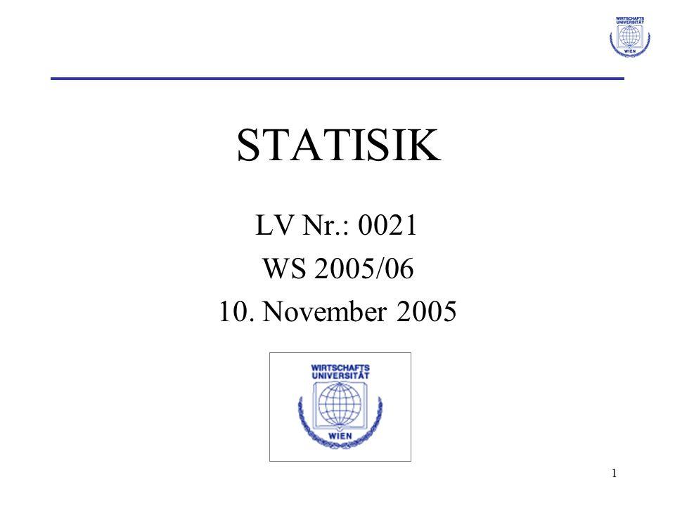 1 STATISIK LV Nr.: 0021 WS 2005/06 10. November 2005