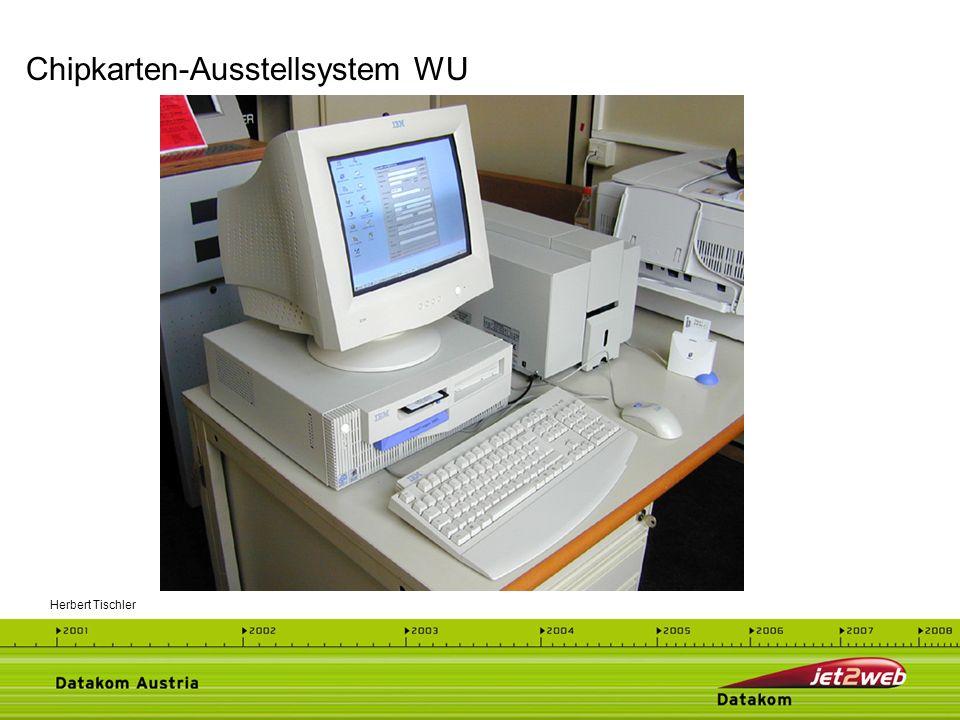 Herbert Tischler Chipkarten-Ausstellsystem WU