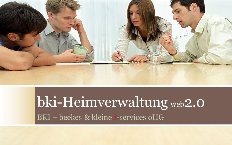 bki-Heimverwaltung web 2.0 BKI – beekes & kleine i-services oHG