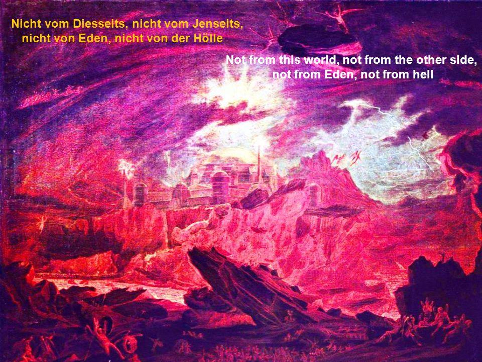 Nicht vom Throne, nicht von der Gosse und auch aus Seien und Werden nicht Not from the throne, not of the gutter and also from Be and not becoming.