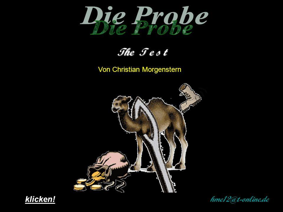 Von Christian Morgenstern hme12@t-online.de klicken! The T e s t