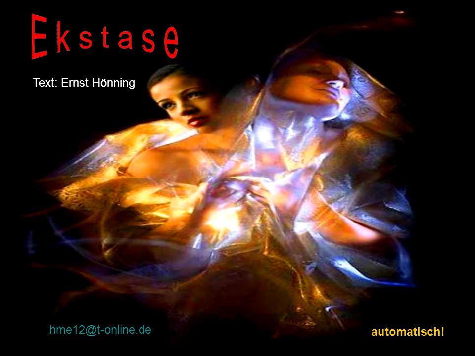 hme12@t-online.de automatisch! Text: Ernst Hönning