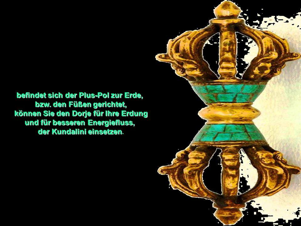 Wenn Sie den Dorje in Höhe des Herz Chakras umhängen, stärken Sie Ihr Herz Chakra,