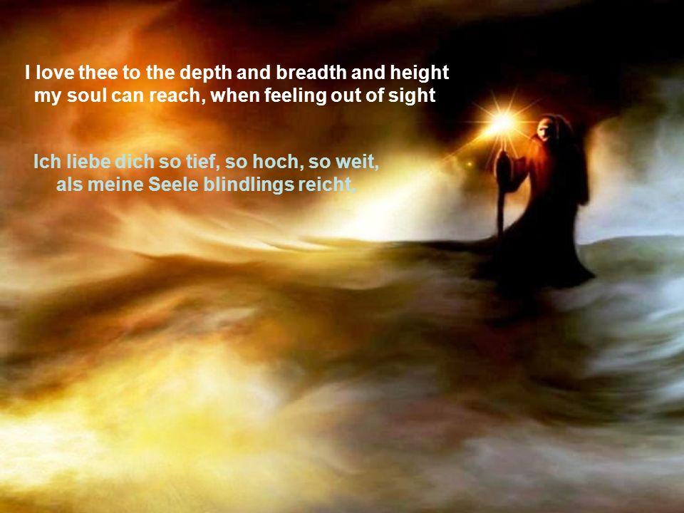 for the ends of being and ideal grace. wenn sie ihr Dasein abfühlt und die Ewigkeit.