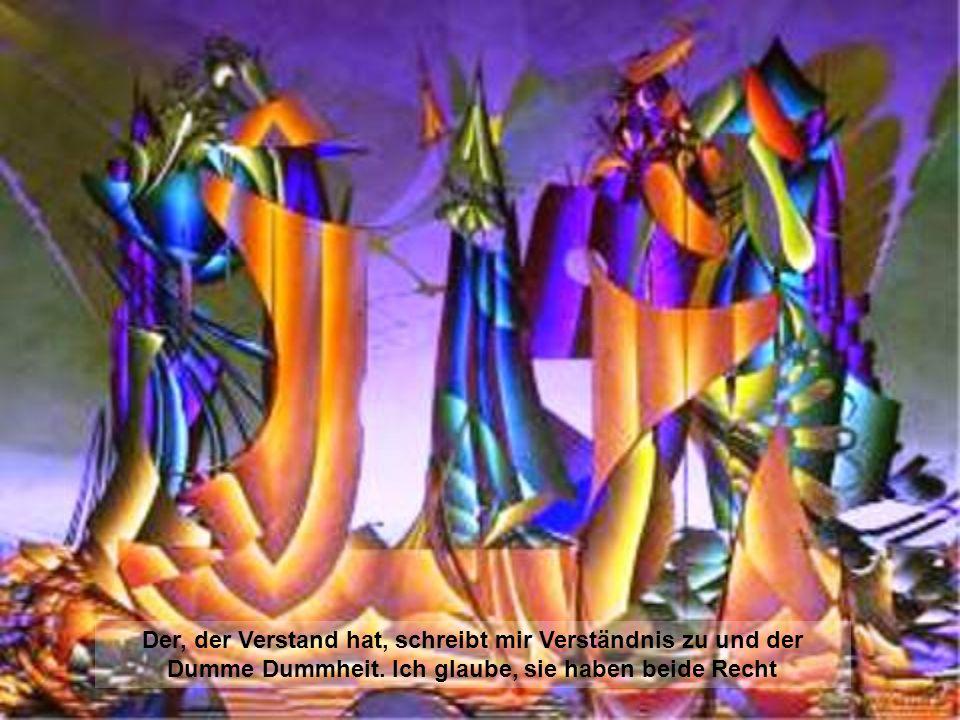 Derjenige, der das Himmelreich in diesem Leben nicht entdeckt, wird es auch im kommenden Leben nicht erfahren.