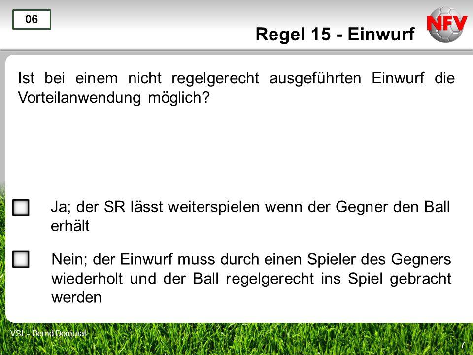 8 Ende 07 VSL - Bernd Domurat Regel 15 - Einwurf