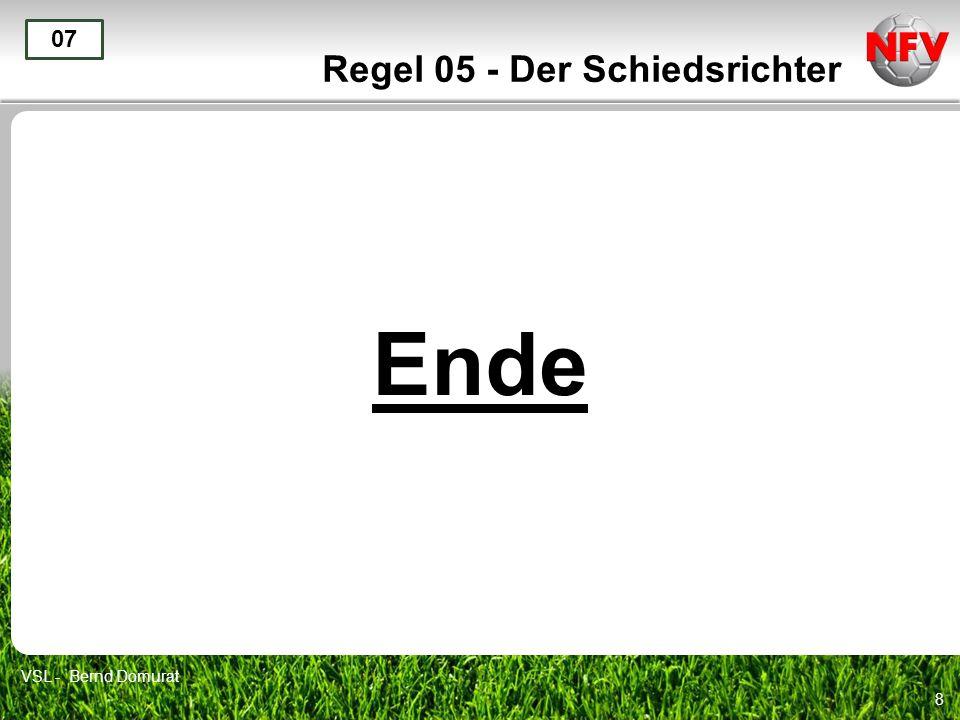 8 Regel 05 - Der Schiedsrichter Ende 07 VSL - Bernd Domurat