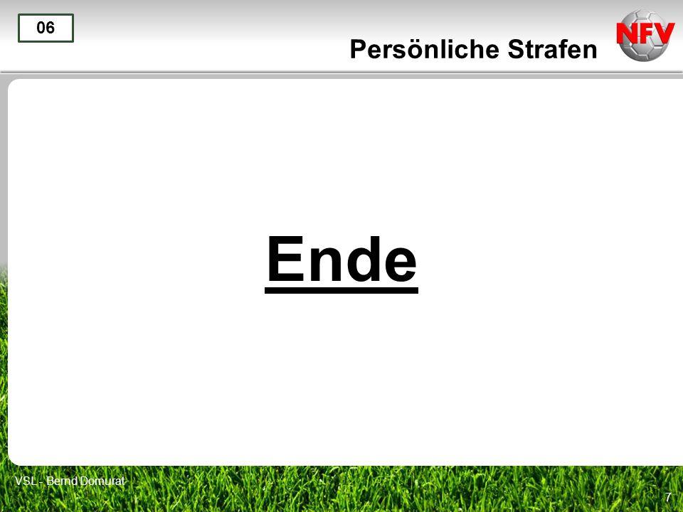 7 Ende 06 VSL - Bernd Domurat Persönliche Strafen