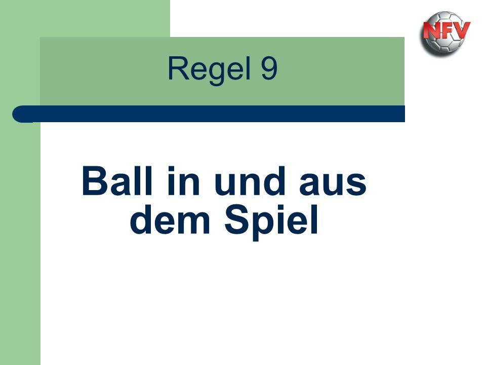 Regel 9 Ball in und aus dem Spiel