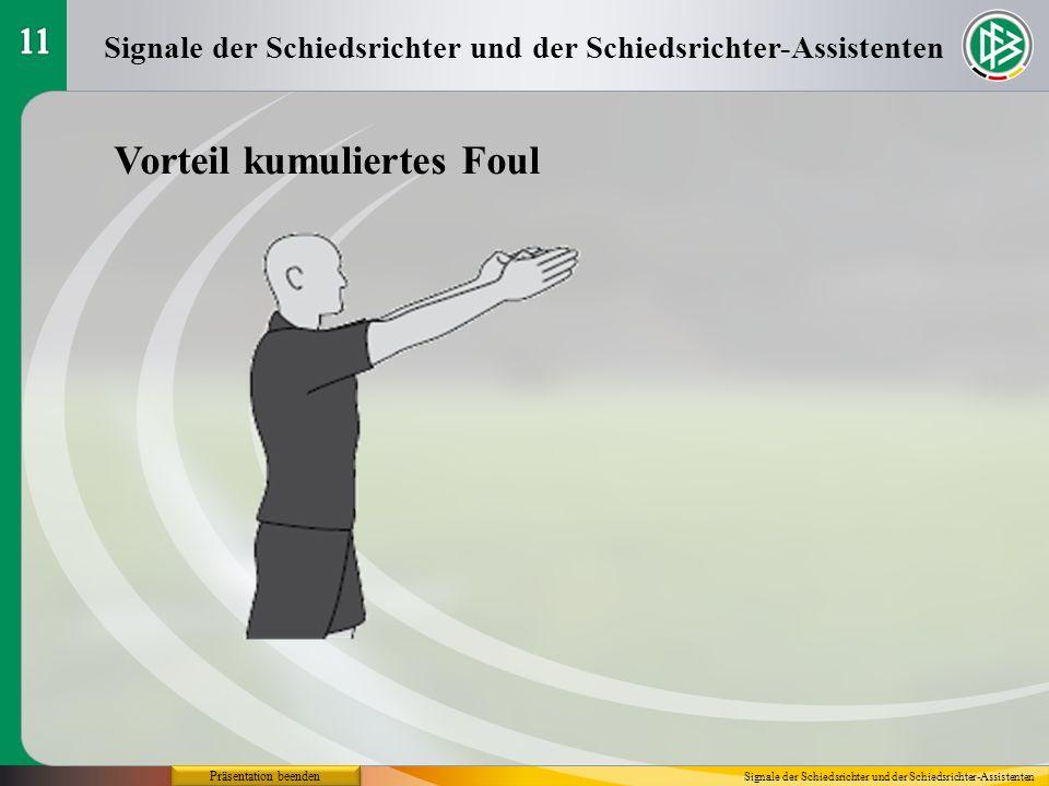 Präsentation beenden Vorteil kumuliertes Foul Signale der Schiedsrichter und der Schiedsrichter-Assistenten