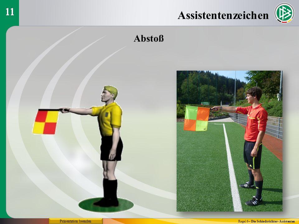Assistentenzeichen Regel 6– Die Schiedsrichter-Assistenten Abstoß Präsentation beenden