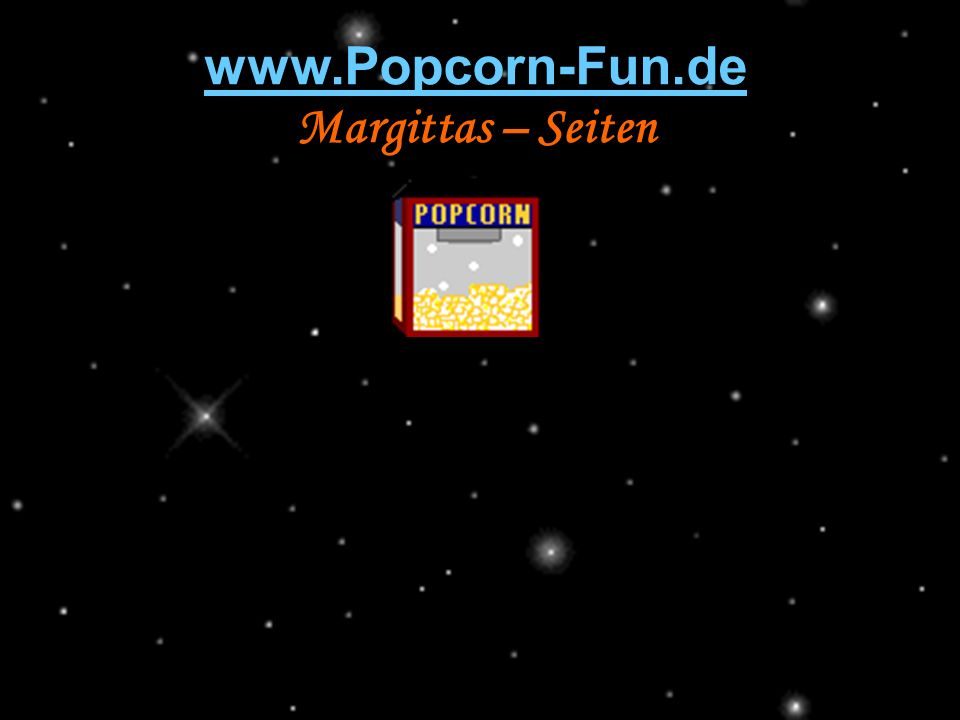 www.Popcorn-Fun.de Margittas – Seiten 211142584/6 popcorn-fun.de