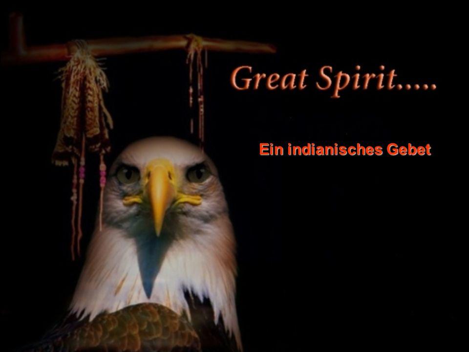 Ein indianisches Gebet
