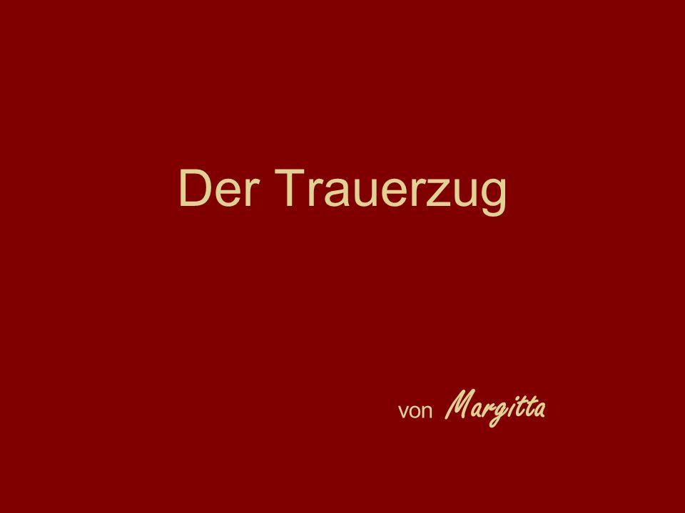 Der Trauerzug von Margitta