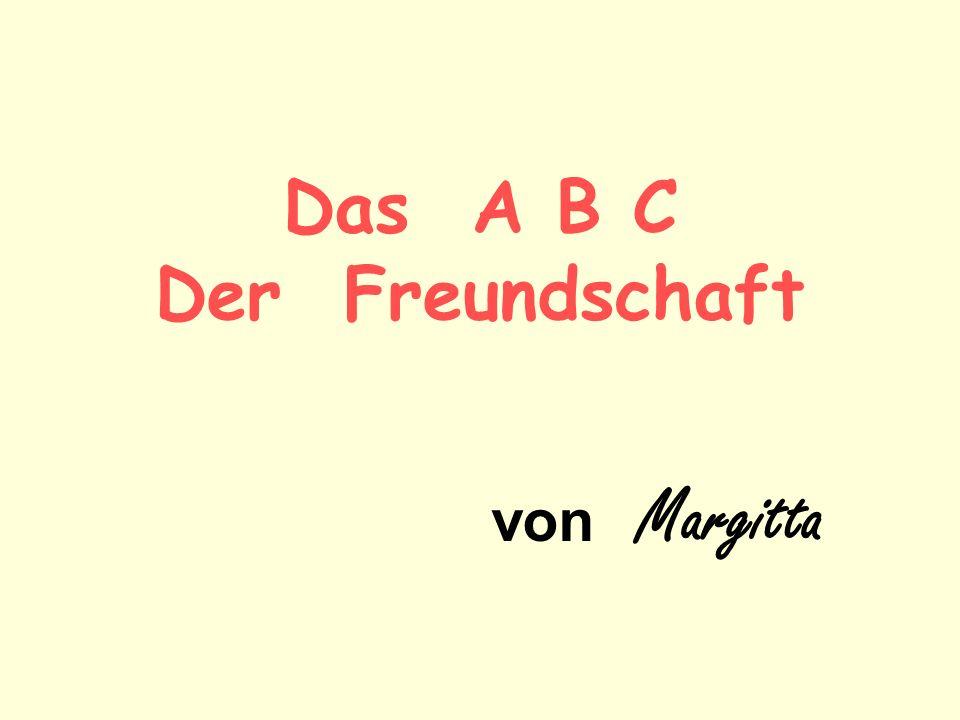 Das A B C Der Freundschaft von Margitta