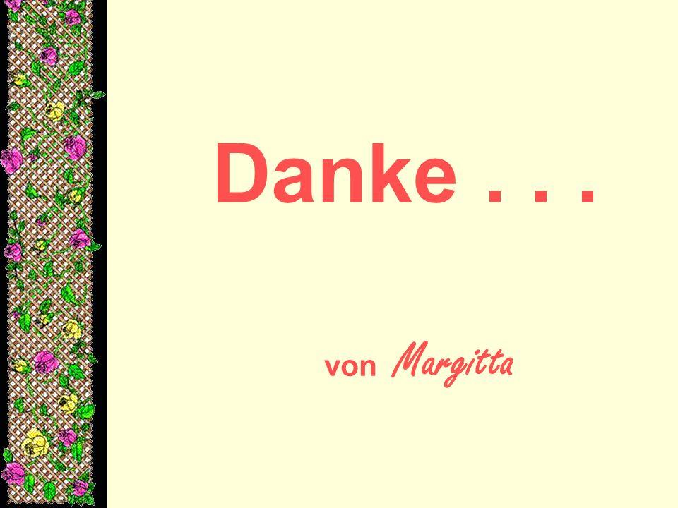 Danke... von Margitta