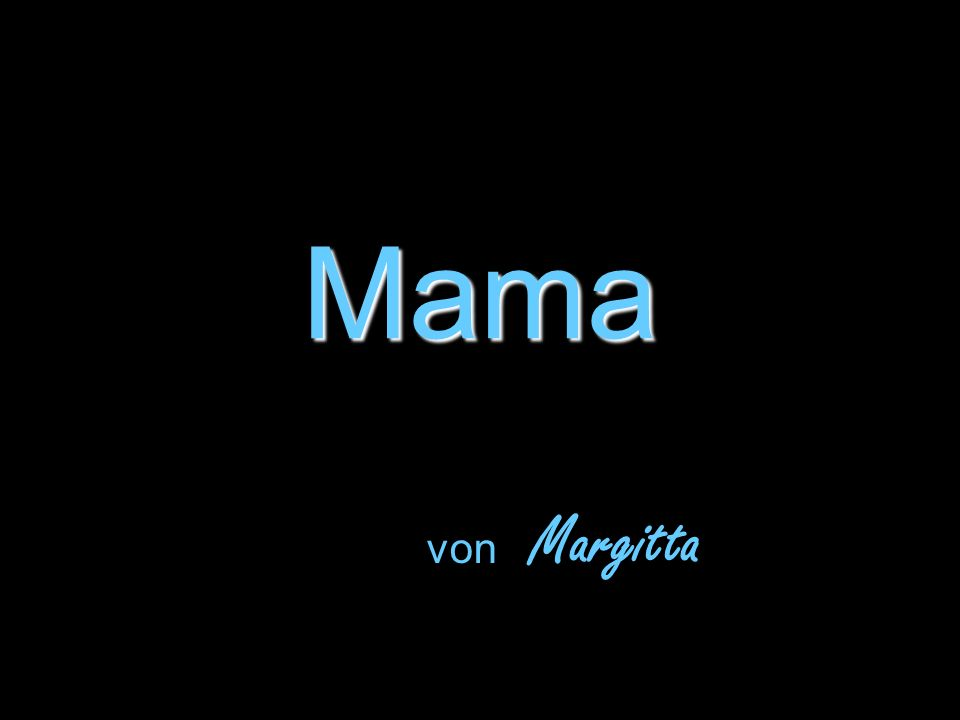 Mama von Margitta