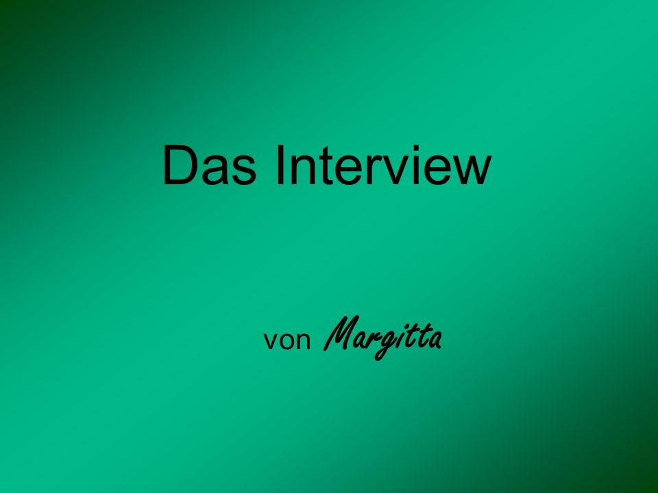 Das Interview von Margitta