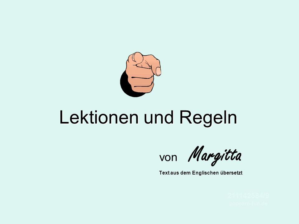 Lektionen und Regeln von Margitta Text aus dem Englischen übersetzt 211142584/9 popcorn-fun.de