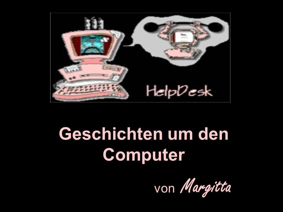 Geschichten um den Computer von Margitta