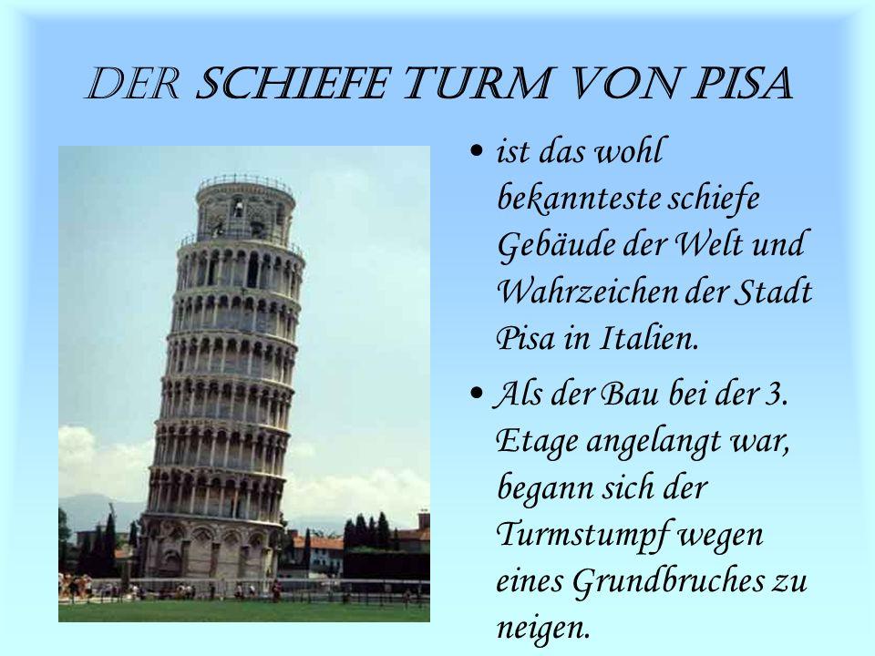 Der Schiefe Turm von Pisa ist das wohl bekannteste schiefe Gebäude der Welt und Wahrzeichen der Stadt Pisa in Italien.