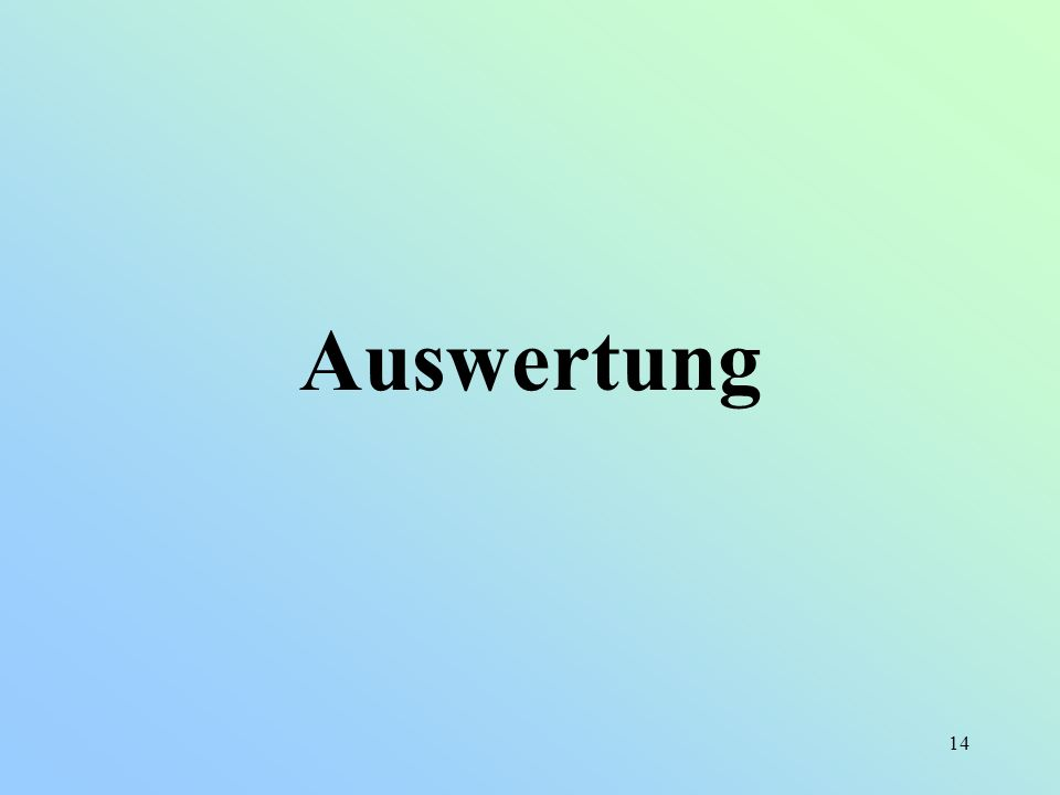 14 Auswertung