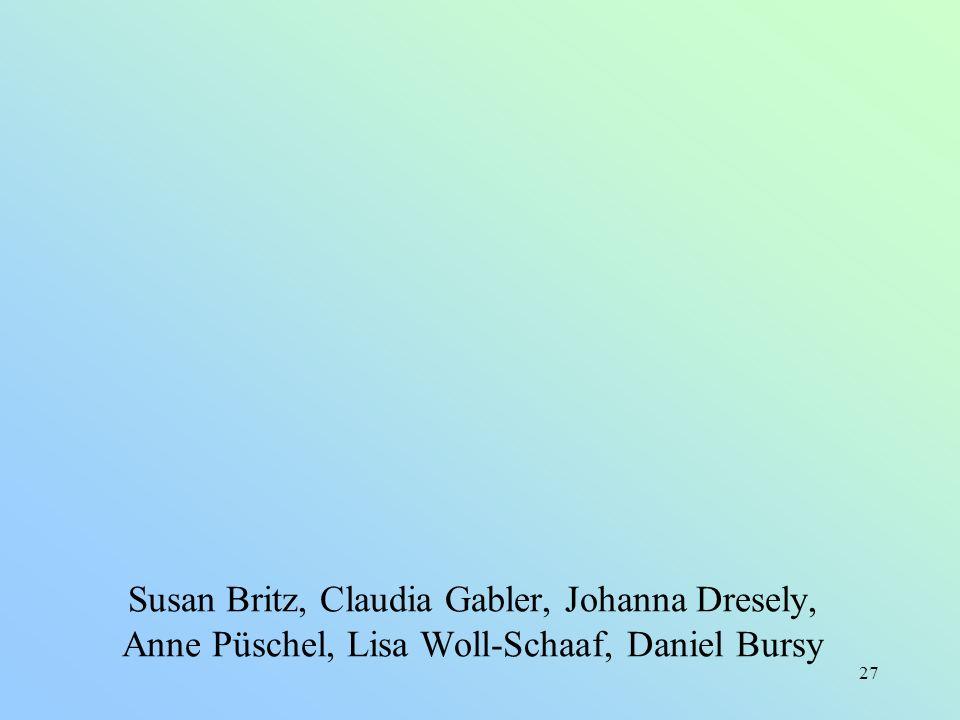 27 Susan Britz, Claudia Gabler, Johanna Dresely, Anne Püschel, Lisa Woll-Schaaf, Daniel Bursy