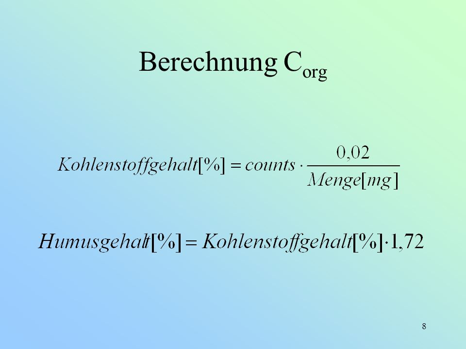 8 Berechnung C org