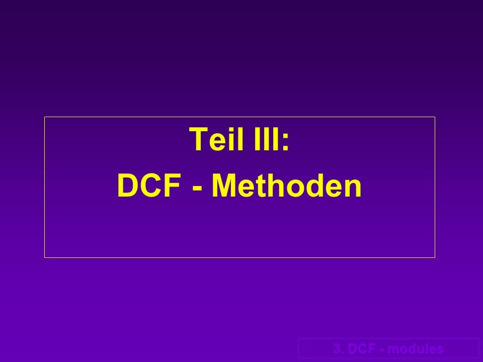 Teil III: DCF - Methoden 3. DCF - modules