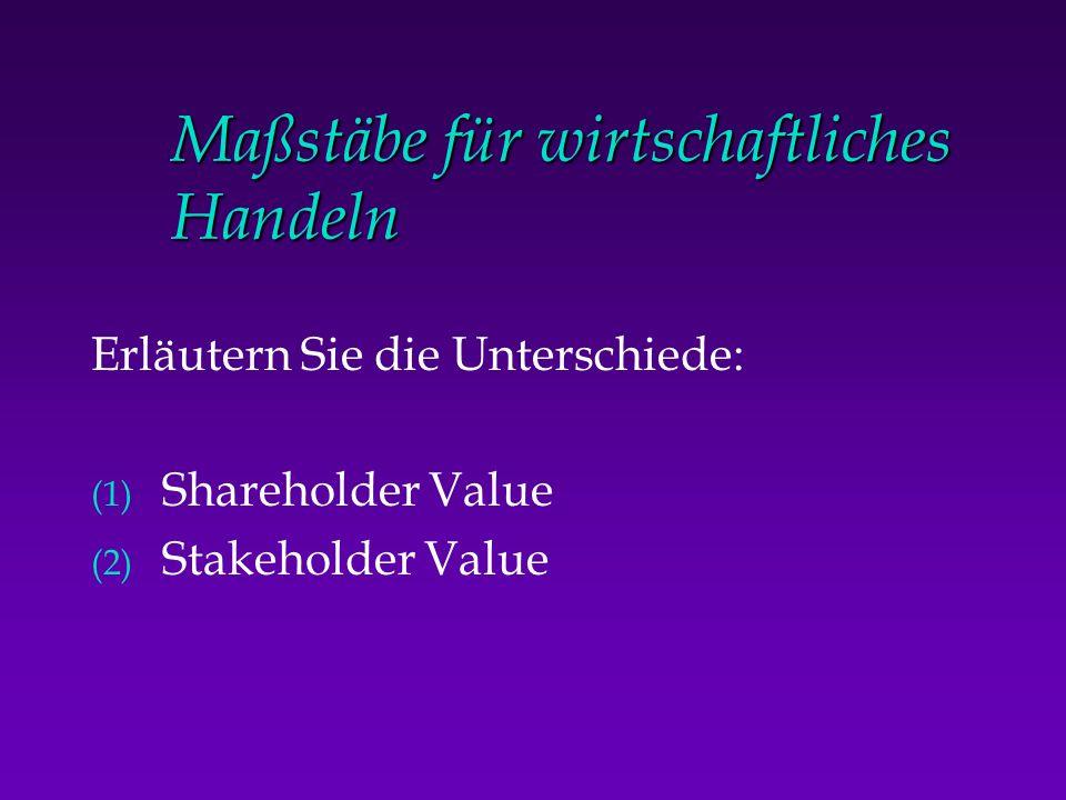 Shareholder Value Ansatz u Zentrale Botschaft: Create real economic value for the shareholders .