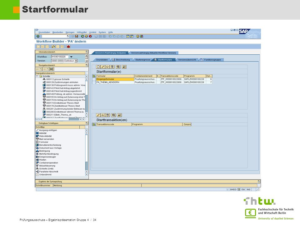 Prüfungsausschuss – Ergebnispräsentation Gruppe 4 / 34 Startformular