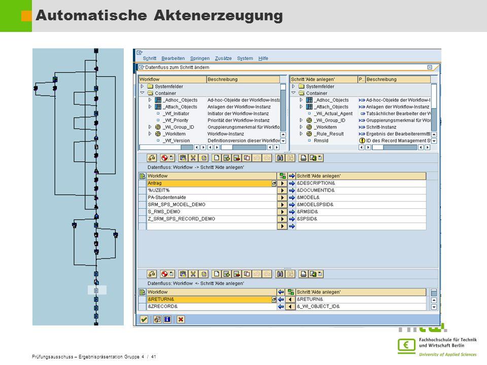 Prüfungsausschuss – Ergebnispräsentation Gruppe 4 / 41 Automatische Aktenerzeugung