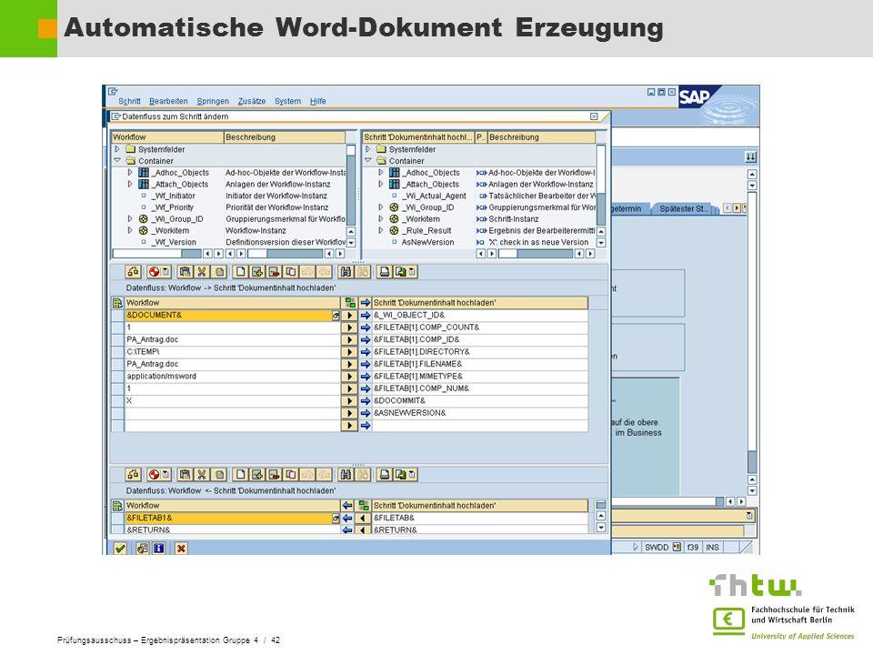 Prüfungsausschuss – Ergebnispräsentation Gruppe 4 / 42 Automatische Word-Dokument Erzeugung