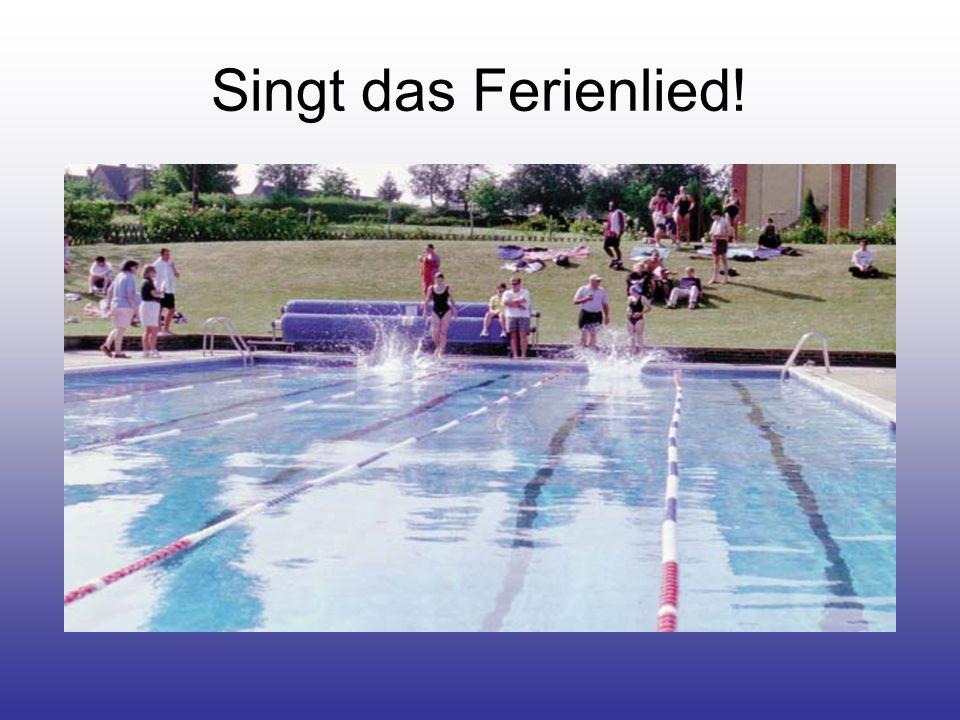 Singt das Ferienlied!
