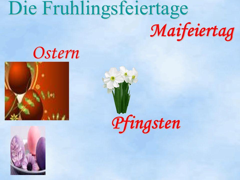 Die Fruhlingsfeiertage Ostern Maifeiertag Pfingsten