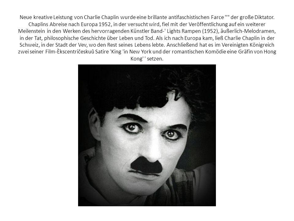 Neue kreative Leistung von Charlie Chaplin wurde eine brillante antifaschistischen Farce
