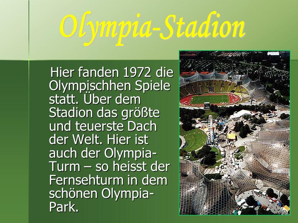 Hier fanden 1972 die Olympischhen Spiele statt. Über dem Stadion das größte und teuerste Dach der Welt. Hier ist auch der Olympia- Turm – so heisst de