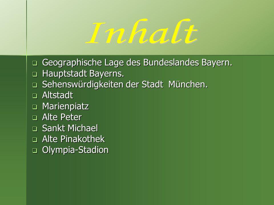 Geographische Lage des Bundeslandes Bayern Bayern ist das größte Bundesland Deutschlands, das im Südosten des Landes liegt.