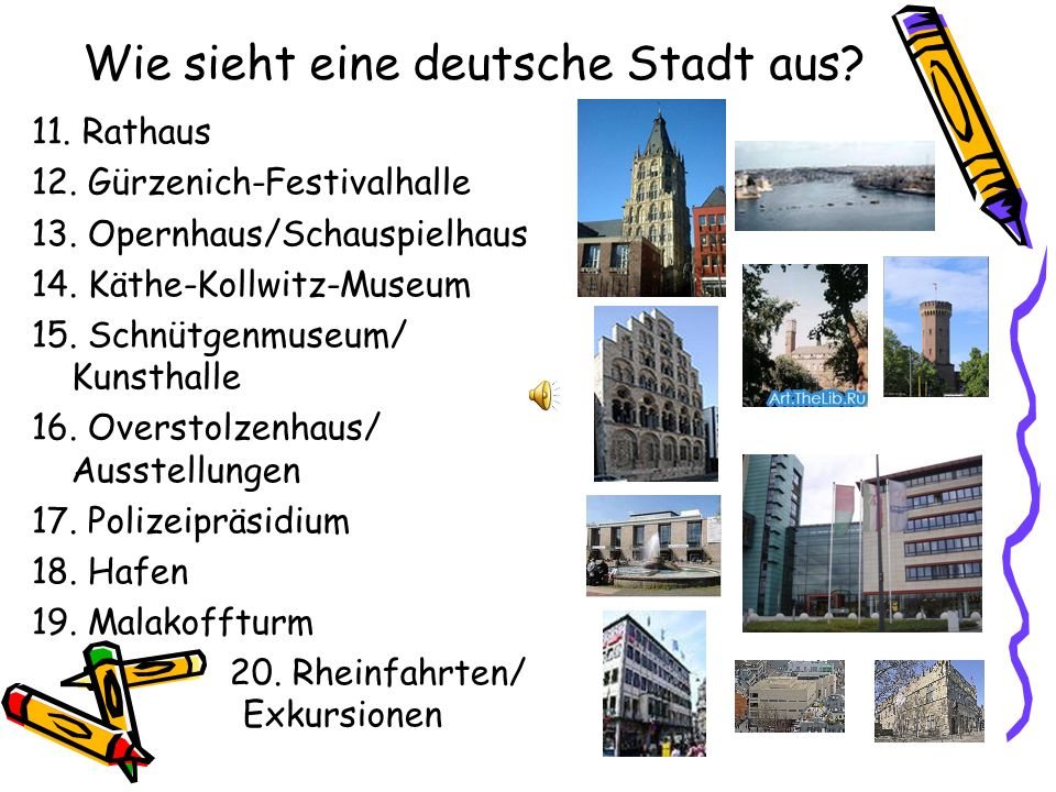 Wie sieht eine deutsche Stadt aus? 11. Rathaus 12. Gürzenich-Festivalhalle 13. Opernhaus/Schauspielhaus 14. Käthe-Kollwitz-Museum 15. Schnütgenmuseum/